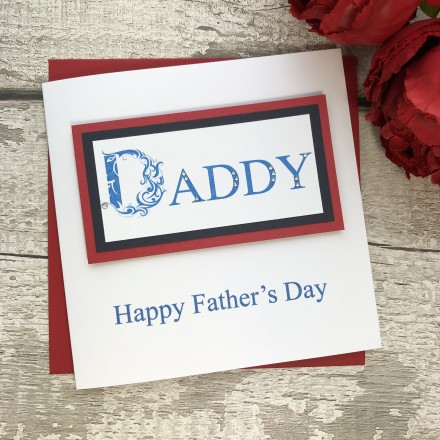 Handmade Father's Day Card 'DADDY'